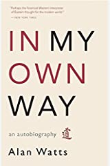 In My Own Way: An Autobiography Paperback