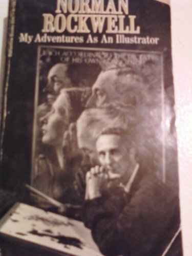 (Norman Rockwell: My Adventures as an Illustrator (Authors) Norman Rockwell (1972) published by Ballantine Books [Paperback])