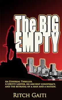 The Big Empty by [Gaiti, Ritch]