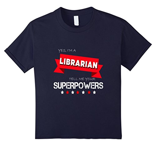 unisex-child Funny Yes Im A Librarian Tell Me Your Superpower T-shirt  12 Navy - Hot Librarian Halloween Costume