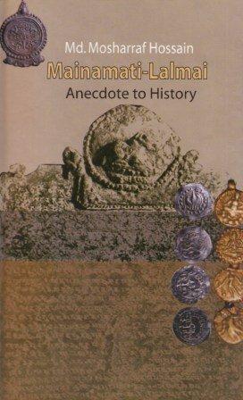 Mainamati-Lalmai: Anecdote to History pdf epub