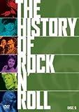 ヒストリー・オブ・ロックンロール Vol.5 [DVD]