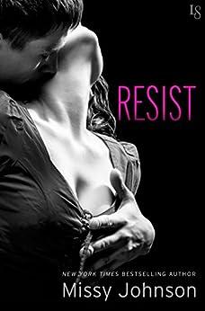 Resist (Spontagio Family) by [Johnson, Missy]