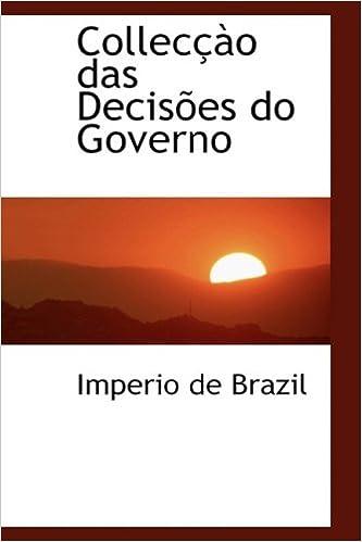 Collecçào das Decisões do Governo