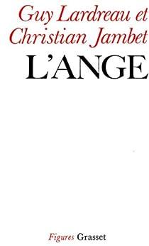 L'Ange : ontologie de la Révolution, tome 1 par Jambet