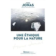 Une éthique pour la nature (Les fondamentaux de l'écologie) (French Edition)
