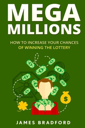Mega Millions: How to Increase your Chances of Winning the Lottery (How to win mega millions, ny lottery, texas lottery, lottery tips, lottery secrets, how to win the lottery, lottery stratigies)