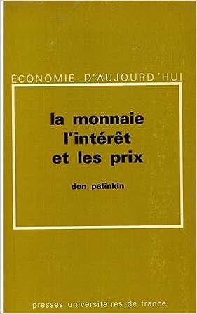 Lire en ligne La Monnaie, l'intérêt et les prix pdf, epub
