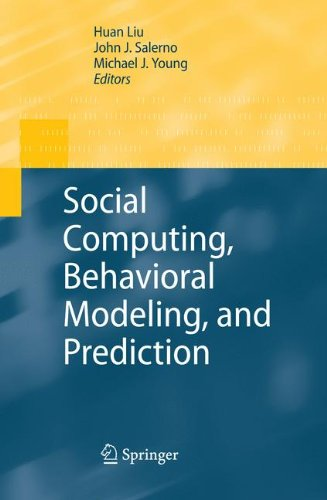 Download Social Computing, Behavioral Modeling, and Prediction PDF