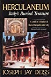Herculaneum : Italy's Buried Treasure, Deiss, Joseph J., 0060912057