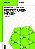 Festkörperphysik (De Gruyter Studium)