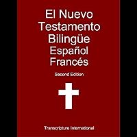 El Nuevo Testamento Bilingüe Español Francés (French Edition)