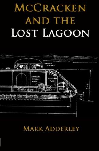 McCracken and the Lost Lagoon (The McCracken Adventure Series) (Volume 4) pdf