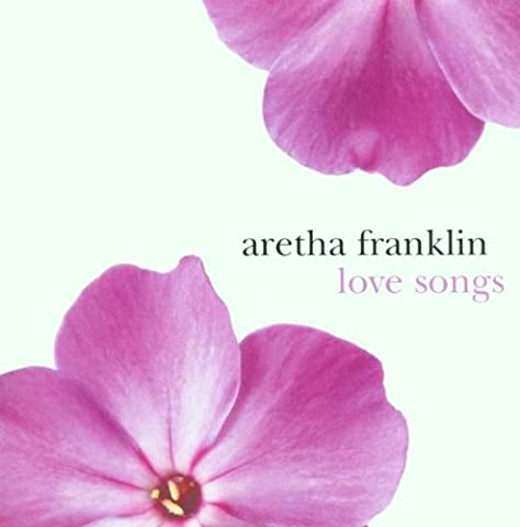 Love Songs (Love Songs Aretha Franklin)