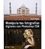 Manipula tus fotograf?as digitales con Photoshop CS6 (Paperback)(Spanish) - Common
