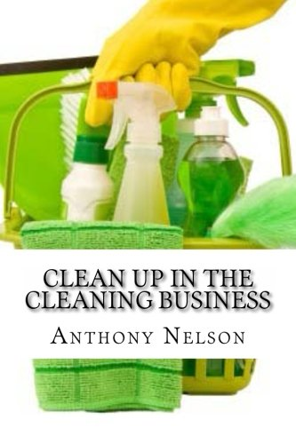 Clean up in the Cleaning Business