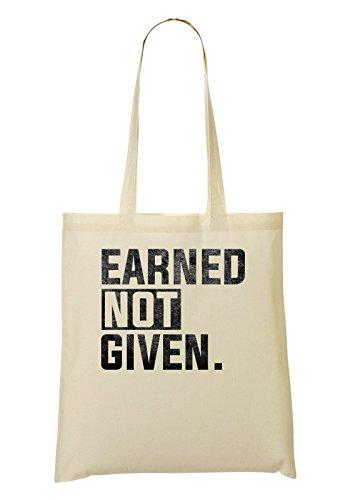 Earned Not Given Hard Work Pays Off Motivation Cool Phrases Bolso De Mano Bolsa De La Compra
