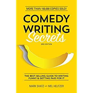 Comedy Writing Secrets: The Best-Selling Guide to Writing Funny and Getting Paid for It | NEW COMEDY TRAILERS | ComedyTrailers.com