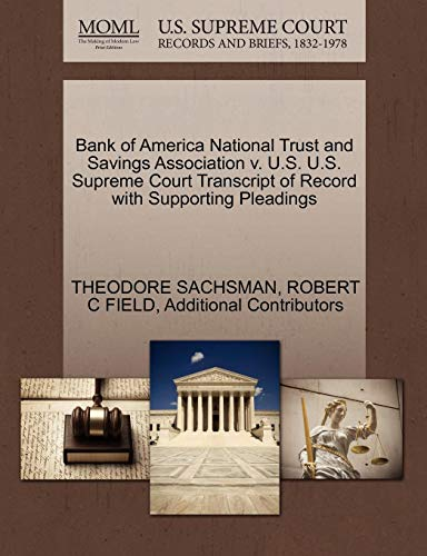 Bank of America National Trust and Savings Association v. U.S. U.S. Supreme Court Transcript of Record with Supporting Pleadings (Bank Of America National Trust And Savings Association)