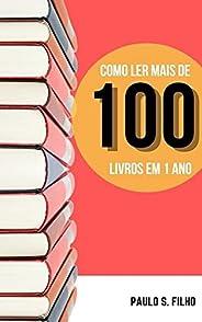 Como ler mais de 100 livros em 1 ano
