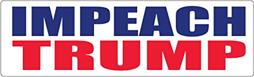 "Bumper Sticker for Cars, Trucks - Impeach Trump - Professional Vinyl Decal | Made in USA - 3"" X 10"""