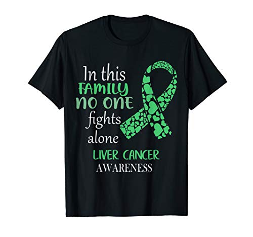 In This Family No One Fights Liver Cancer Alone Shirt