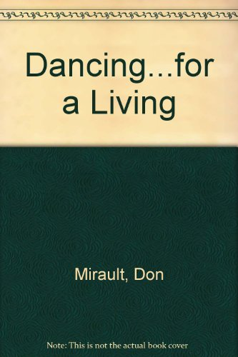 Dancing...for A Living
