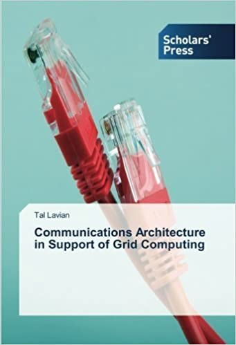 Book Communications Architecture in Support of Grid Computing by Tal Lavian (2013-01-11)