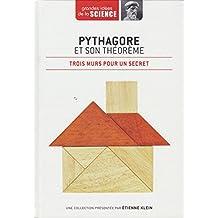 Pythagore et son théorème. Trois murs pour un secret - Grandes idées de la Science n° 23