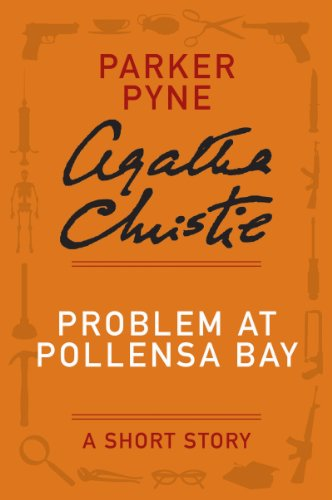 Problem at Pollensa Bay: A Parker Pyne Story (Hercule Poirot series Book 40)