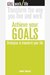 Work/Life: Achieve Your Goals