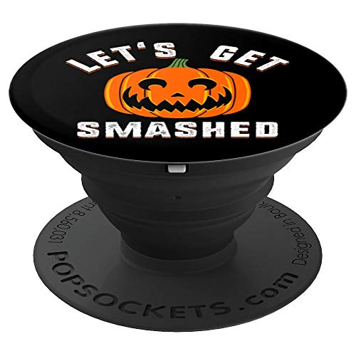 Funny Halloween Pumpkin Lets Get Smashed - PopSockets Grip and Stand for Phones and Tablets ()