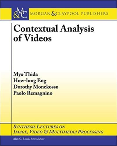 Contextual Analysis of Videos (Synthesis Lectures on Image,