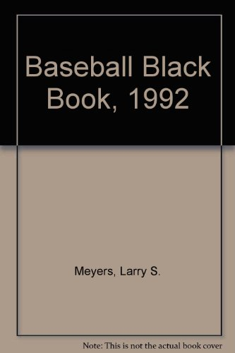 Baseball Black Book, 1992 Edition: Revised & Expanded 5th Edition