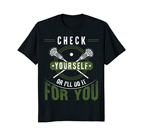 Check Yourself Lacrosse funny Sport (Lacrosse T-shirt Sayings)