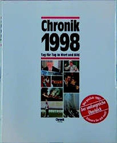 Chronik, Chronik 1998 (Chronik / Bibliothek des 20. Jahrhunderts. Tag für Tag in Wort und Bild)
