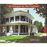 An Octagon for the Curriers, Melanie Meyers and Frank Angelo, 096459160X