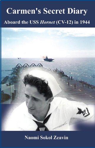 Carmen's Secret Diary: Aboard the USS Hornet (CV-12) in 1944