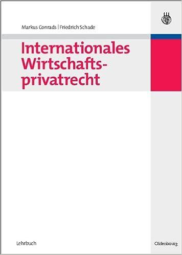 internationales wirtschaftsprivatrecht conrads markus schade friedrich