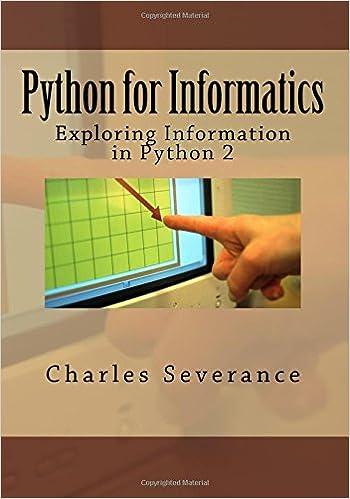 Python for Informatics: Exploring Information: Dr  Charles R