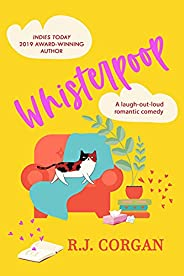 Whisterpoop: A romantic comedy (English Edition)