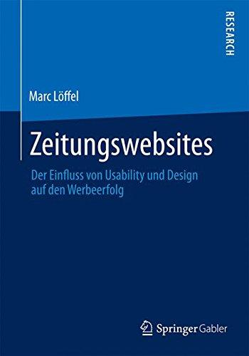 Zeitungswebsites Taschenbuch – 11. Juni 2015 Marc Löffel Springer Gabler 365810368X Homepage (EDV)