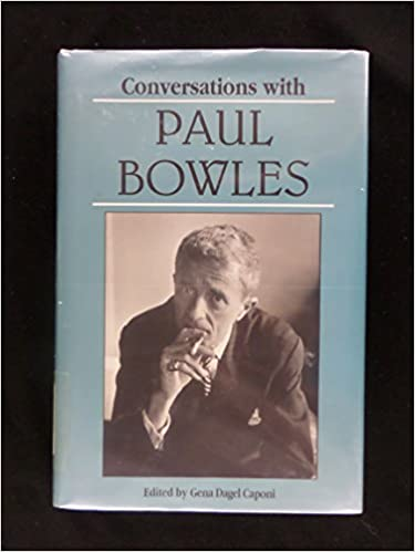 Book Conversations with Paul Bowles (Literary Conversations)