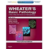 Wheater'S Basic Pathology : A Text Atlas And Review Of Histopathology 5/E