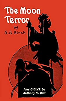 The Moon Terror by A.G. Birch science fiction and fantasy book and audiobook reviews