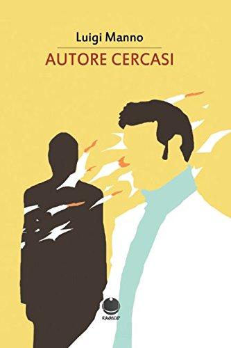 Autore cercasi (Italian Edition)