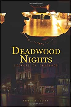 Deadwood Nights - Secrets of Deadwood