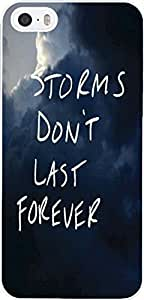 Case for iphone 5S,iphone 5 Case Plastic Print Protector Cover With Inspirational Life Quotes storms don't last forever