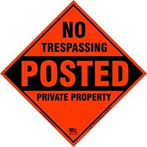 Amazon.com : Aluminum Orange No Trespassing Posted Diamond ...