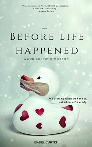 Before life happened (The